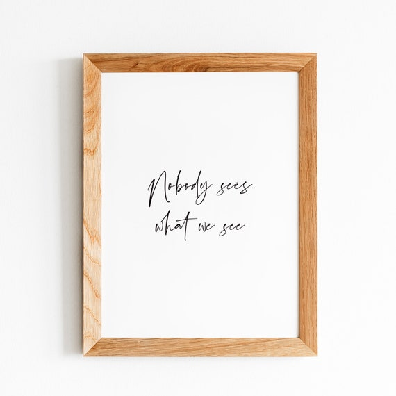Beyonce Xo Nobody Sees What We See Printable Wall Art Song Etsy Mine eyes can only look at you.you. beyonce xo nobody sees what we see printable wall art song lyrics home decor gallery wall
