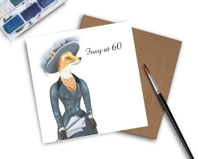60th Birthday Card Foxy At 60 Lady
