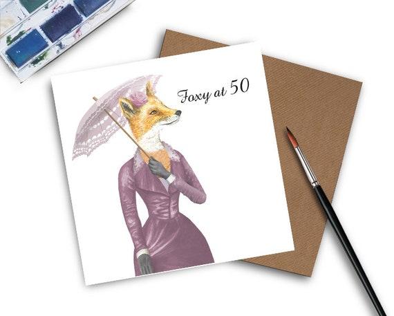 50th Birthday Card Foxy At 50 Lady