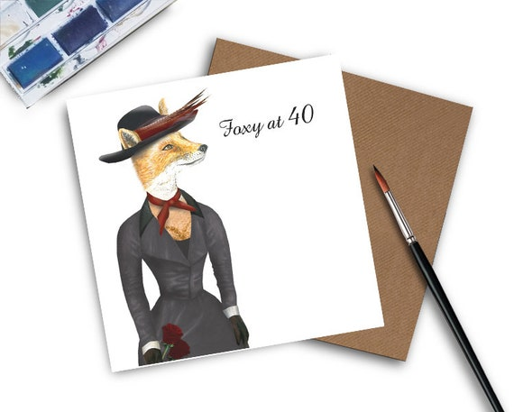 40th Birthday Card Foxy At 40 Lady