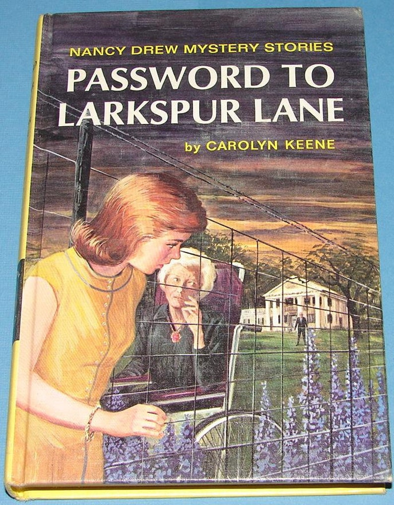 The Password To Larkspur Lane (Nancy Drew #10)