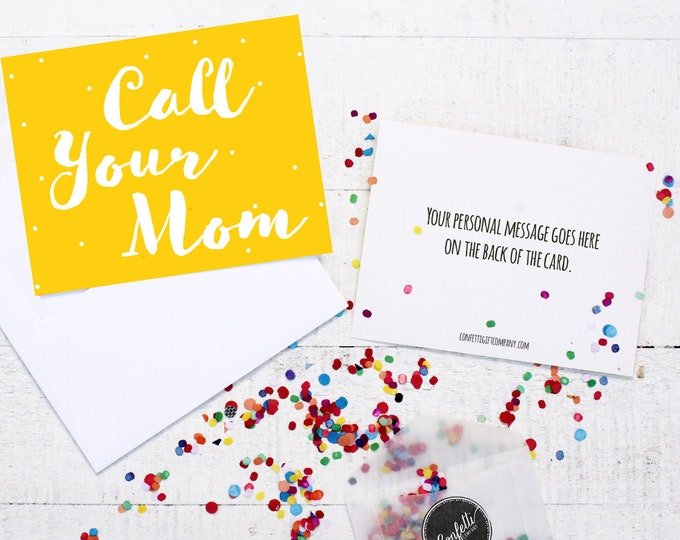 Call Your Mom Card - Miss You Card | Card From Mom | Card For College Student | Send a Greeting | Send a Card | Confetti Greeting