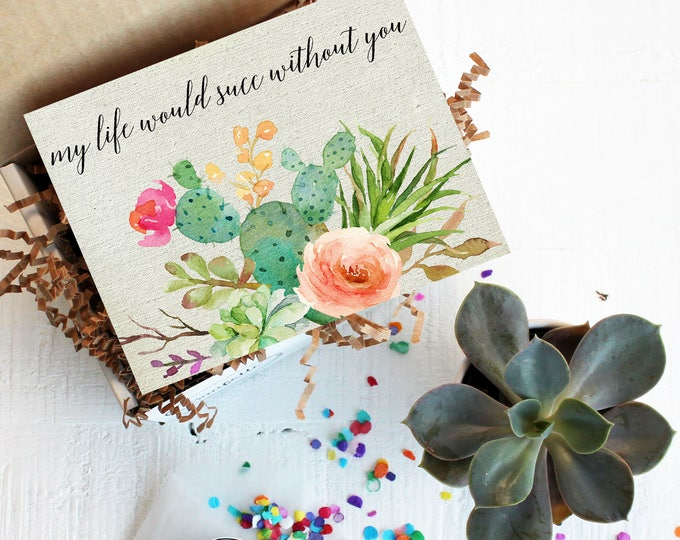 Mini My Life Would Succ Without You Gift Box - Mother's Day Gift | Thank You Gift  | Send a Gift | Succulent Gift | Gift For Mom