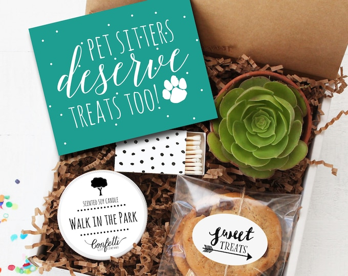 Pet Sitters Deserve Treats Too Gift Box - Pet Sitter Appreciation Gift | Thank You For Watching My Pet Gift | Pet Sitter Gift |