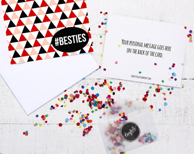 Besties Card -  Best Friend Card | #Besties Card | Friend | Send a Greeting | Send a Card | Confetti Greeting | BFF | Long Distance Friends