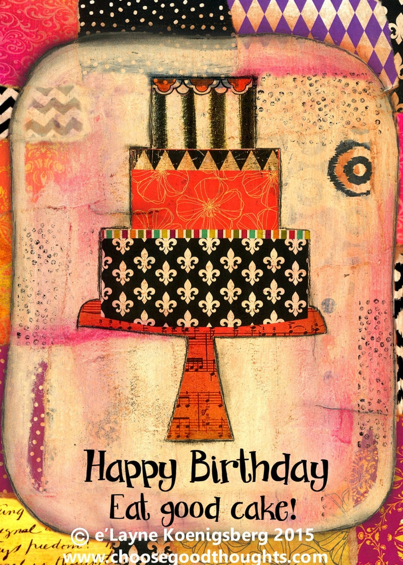 Happy Birthday Eat Good Cake Greeting Card 77