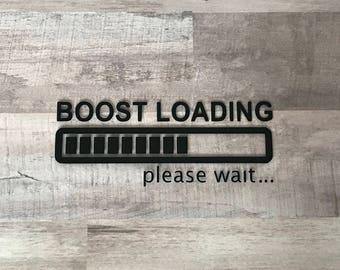 Boost Loading... Vinyl Decal