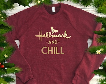 de3f9930a Hallmark and Chill, Christmas Movie Season, Premium Cardinal Red with Vegas  Gold Vinyl Graphic, Unisex Sizing- SUPER SOFT and COMFY!!
