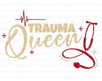er nurse svg, trauma queen svg, nurse svg files, rn svg, nurse dxf files, nurse cut files, medical svg, emergency svg, hospital svg