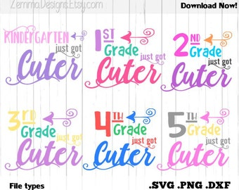 back to school svg - School svg - grades just got cuter full bundle. 6 files included! .DXF .SVG, .PNG cutting file- commercial use svg
