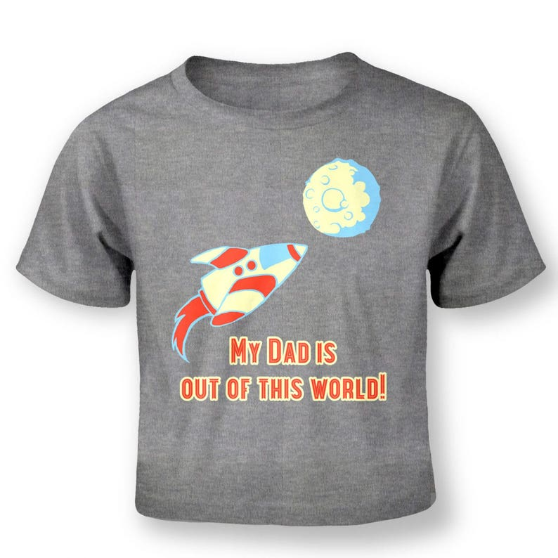 My Dad Is Out Of This World baby t-shirt