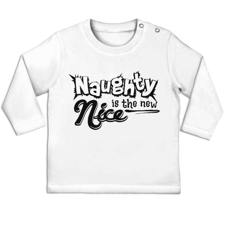 Naughty Is The New Nice long sleeve baby t-shirt
