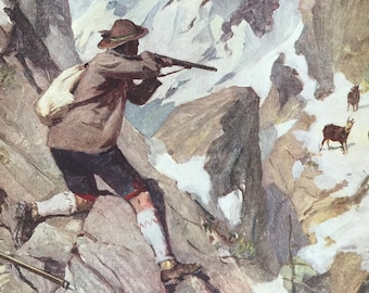 1917 Hunting the Chamois Original Antique Print - Mounted and Matted - Available Framed - Switzerland - Swiss Decor