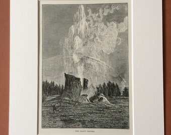 1895 The Giant Geyser, Yellowstone National park Original Antique Wood Engraving - Mounted and Matted - Decorative Art - Available Framed