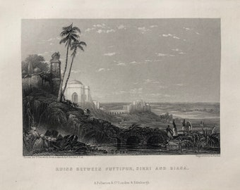 1871 Ruins between Futtipur, Sikri and Biana Original Antique Steel Engraving - India - Mounted and Matted - Available Framed