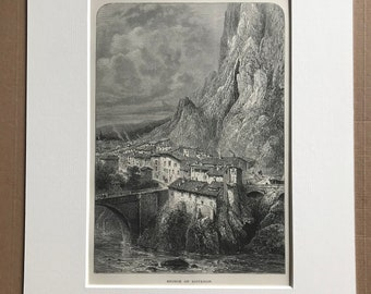 1876 Bridge of Sisteron Original Antique Wood Engraving - Mounted and Matted - France - Landscape - Available Framed