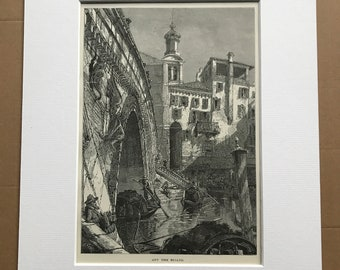 1876 Off the Rialto Venice Original Antique Wood Engraving - Mounted and Matted - Italy - Decorative Wall Art - Available Framed