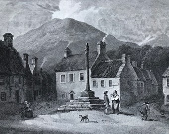 1817 The Cross, Melrose - Roxburghshire Original Antique Engraving - Scotland - Borders - Vintage Wall Decor - Available Framed