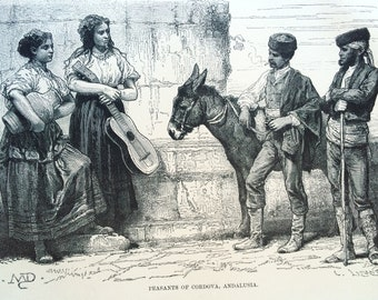 1895 Peasants of Cordova, Andalusia Original Antique Engraving - Spain - Mounted and Matted - Available Framed