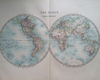 1907 THE WORLD in HEMISPHERES Large original antique map, cartography, historical map, wall decor, home decor, W & A. K Johnston Atlas