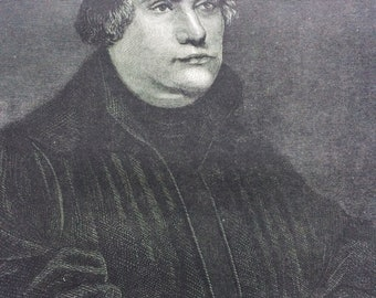 1883 Martin Luther, from the picture by Hans Holbein Original Antique Engraving - Victorian Decor - Portrait - Unique Wall Decor