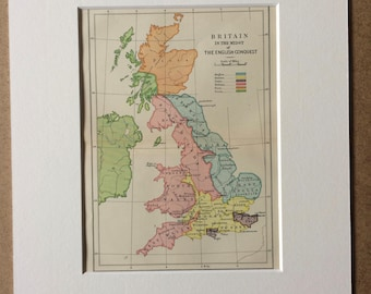 1909 Britain in the midst of the English Conquest Original Antique Map, 10 x 12 inches - Matted and Available Framed - British History