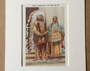 1940s Sioux Chieftain and his Squaw Original Vintage Print - Mounted and Matted - Native American Chief - Dakota - Available Framed