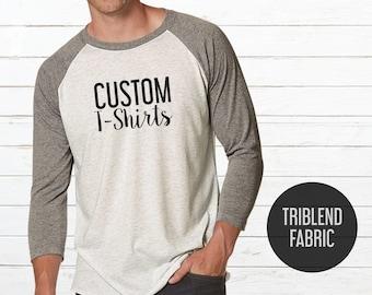 Custom raglan t-shirt  - Custom triblend tshirt - Custom baseball t-shirt - Custom baseball shirt - Baseball tee - Raglan shirt - T-shirt
