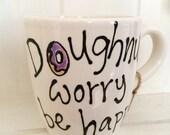 Doughnut Worry be Happy M...