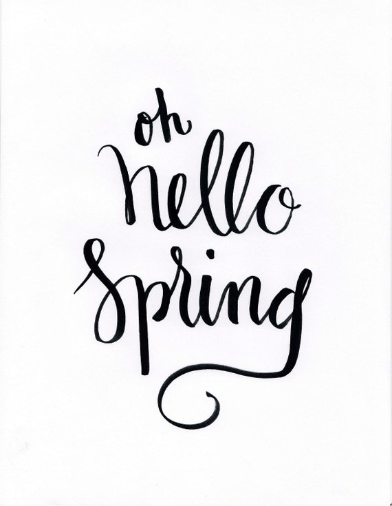 oh hello spring, hand lettered calligraphy, digital download