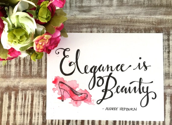 "Original Hand Lettered Calligraphy ""Elegance is Beauty"""