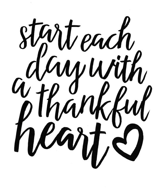 start each day with a thankful heart, hand lettered calligraphy, digital download print