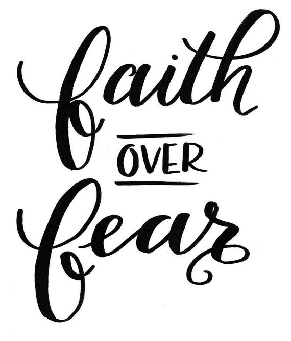 faith over fear - Hand Lettering - Digital Download Print