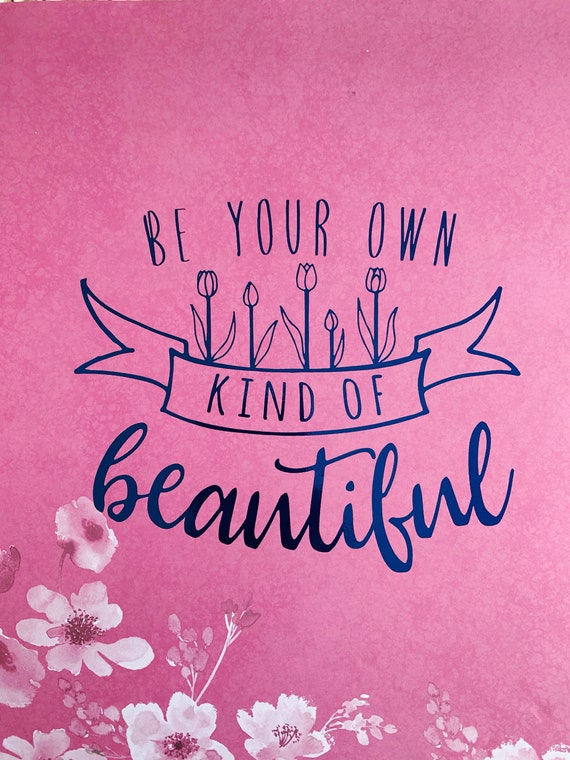 "Original Hand Lettering ""Be Your Own Kind of Beautiful"" Foil Print"