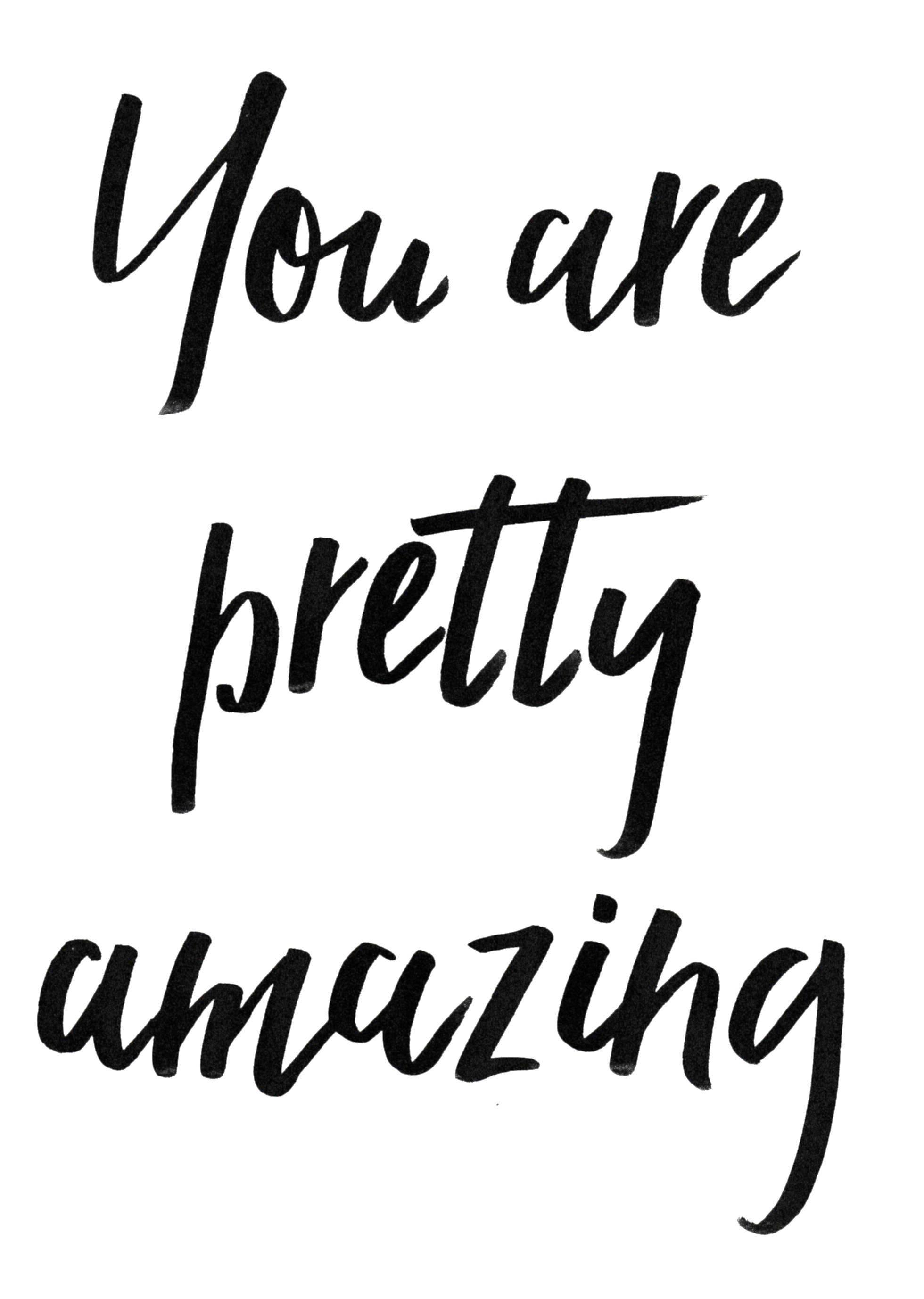 pretty you are