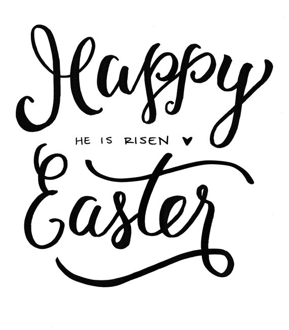 Happy Easter He Is Risen, Hand Lettered Calligraphy, digital download printable