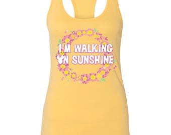 Im Walking On Sunshine Ladies tank top | Disney tank top | Disney shirt | Epcot Flower and Garden shirt