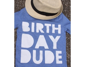 Birthday Dude