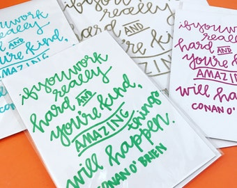 """Conan O'Brien """"Amazing Things"""" Hand Lettered Print"""
