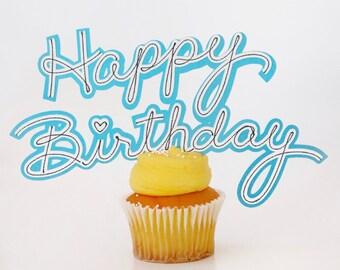 Happy Birthday Cake Topper! Birthday Party Decor