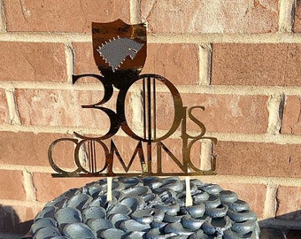 Game of Thrones Cake Topper- House Stark-Game of Thrones Birthday- 30 is coming- 30th Birthday Party