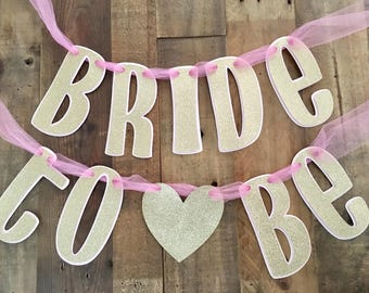 Bridal Shower Banner! Baby Pink and Gold Glitter! Bridal Shower- Bride to Be Banner- Bride Chair Banner