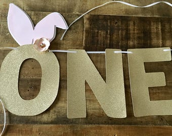 Bunny Ears First Birthday Highchair Banner! Spring Birthday, Bunny and Gold Glitter- Easter Birthday Party- ONE Banner