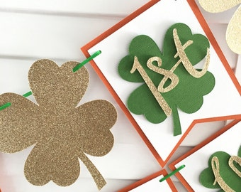 St Patrick's Day First Happy Birthday Banner! Four Leaf Clovers and Gold Glitter Irish Party Theme! Irish Birthday Party!