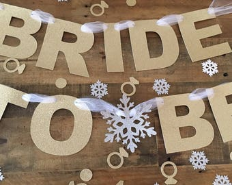 Winter Bridal Shower Banner! Silver Glitter and Gold Glitter! Bridal Shower- Bride to Be Banner- Bride Chair Banner- Winter Bridal Shower