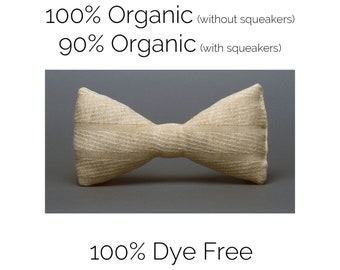 SMALL Organic Bow Tie Dog Toy, Undyed Colorgrown Cotton, The Bow(ne) Tie™ from the Hipster Collection by The Green Cat Lady, LLC™, USA Made