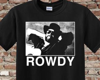 ROWDY   Hank Jr.   Country Legend   TShirt   Free Shipping   Country Music