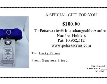 Gift certificate for Petsessories® Interchangeable Armbands Available in 100.00, 75.00 and 50.00