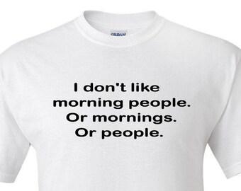 Morning People -  T shirt