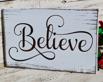 23070f2ca9f0b Believe - Wood Believe Sign - Rustic Christmas Signs